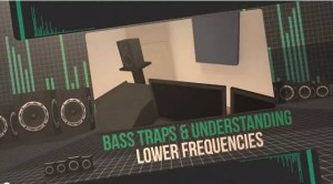 Bass Traps & Low Frequencies